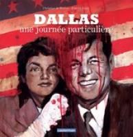 Dallas, une journée particulière, par Patrick Jeudy, Christian de Metter