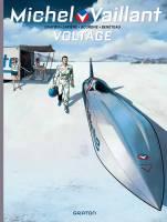 Michel Vaillant - nouvelle saison - T2: Voltage, par Philippe Graton et Denis Lapière, Marc Bourgne et Benjamin Benéteau