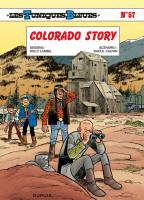 Les Tuniques bleues - T57: Colorado Story, par Raoul Cauvin, Willy Lambil