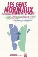 Les Gens normaux: Paroles lesbiennes gay bi et trans, par Hubert, Collectif de 11 dessinateurs