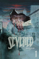 Severed: , par Scott Snyder, Scott Tuft, Attila Futaki