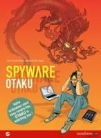 Spyware - T1: Otaku, par Didier Quella-Guyot, Jean-Claude Bauer