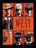 W.E.S.T.: , par Xavier Dorison et Fabien Nury, Christian Rossi