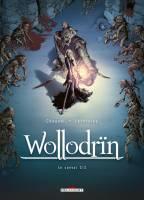 Wollodrin - T4: Le Convoi 2/2, par David Chauvel, Jérome Lereculey