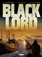Black Lord - T1: , par Guillaume et Xavier Dorison, Jean-Michel Ponzio