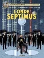 Blake et Mortimer - T22: L'Onde Septimus, par Jean Dufaux,