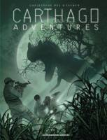 Carthago Adventures - T2: Chipekwe, par Christophe Bec, Fafner