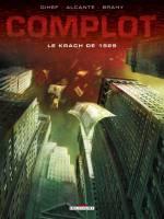 Le Complot - T1: Le Krach de 1929, par Gihef, Luc Brahy