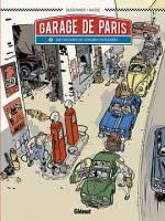 Garage de Paris - T1: Dix histoires de voitures populaires, par Dugomier, Bruno Bazile