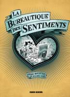 La Bureautique des sentiments, par Jorge Bernstein, Julien/CDM