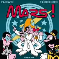 Mars !, par Fabcaro, Fabrice Erre