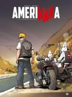 Amerikkka - T9: Cauchemar californien, par Roger Martin, Nicolas Otero