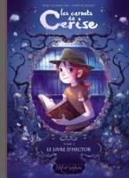 Les Carnets de Cerise - T2: Le livre d'Hector, par Joris Chamblain,