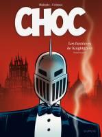 Choc - T1: Les Fantômes de Knightgrave, par Stephan Colman, Eric Maltaite