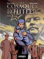 Les Cosaques d'Hitler - T2: Kolia, par Valérie Lemaire, Olivier Neuray