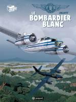 Gilles Durance - T1: Le bombardier blanc, par Callixte