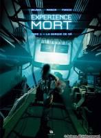 Expérience mort - T1: La Barque de Râ, par Denis Bajram et Valérie Mangin, Jean-Michel Ponzio