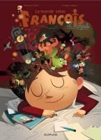 Le Monde selon François: L'intégrale, par Vincent Zabus, Renaud Collin