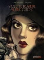 Violette Nozière, vilaine chérie, par Eddy Simon, Camille Benyamina