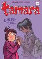 Tamara - T12: Loin des yeux..., par Zidrou, Bosse et Darasse
