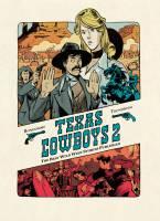 Texas cowboys - T2, par Lewis Trondheim, Matthieu Bonhomme