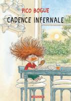 Pico Bogue - T7: Cadence infernale, par Dominique Roques, Alexis Dormal