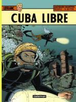 Lefranc - T25: Cuba Libre, par Roger Seiter ,