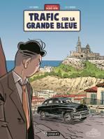 Une aventure de Jacques Gipar - T5: Trafic sur la grande bleue, par Thierry Dubois, Jean-Luc Delvaux