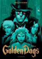 Golden Dogs - T2: Orwood, par Stephen Desberg, Griffo