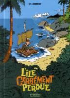 L'île carrément perdue - T1: Grog en stock, par Sti, Luc Cromheecke