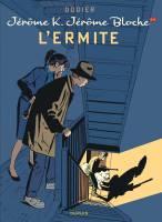 - T24: L'Ermite, par Alain Dodier