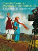 Les Larmes du seigneur afghan, par , Thomas Campi