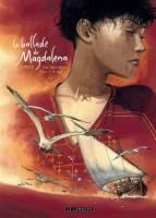 La Ballade de Magdalena - T2: , par Christophe Dubois