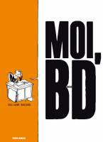 Moi, BD, par Guillaume Bouzard