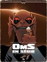 Oms en série - T2: L'exom, par Jean-David Morvan, Mike Hawthorne