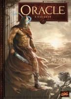 Oracle - T2: L'Esclave, par Ronan Le Breton, Bertrand Benoit