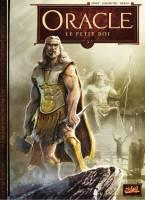 Oracle - T3: Le Petit Roi, par Nicolas Jarry, Gwendal Lemercier