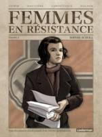 Femmes en résistance - T2: Sophie Scholl, par Régis Hautière, Francis Laboutique, Marc Veber
