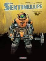 Les Sentinelles - T4: Avril 2015 Les Dardanelles, par Xavier Dorison, Enrique Breccia