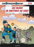 Les Tuniques bleues - T58: Les Bleus se mettent au vert, par Raoul Cauvin, Willy Lambil
