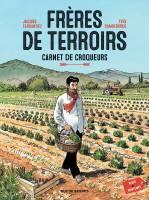 Frères de terroirs - T1: Hiver et printemps, par Yves Camdeborde et Jacques Ferrandez, Jacques Ferrandez
