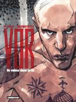 Vor - T1: Un voleur dans la loi, par , Vincent Burmeister