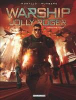 Warship Jolly Roger - T1: Sans retour, par Sylvain Runberg, Miki Montlló