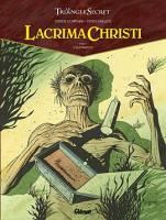 Lacrima Christi - T1: L'Alchimiste, par Didier Convard, Denis Falque