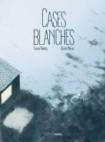 Cases Blanches, par Sylvain Runberg, Olivier Martin
