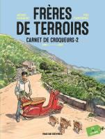 - T2: Carnet de croqueurs - 2, par Yves Camdeborde, Jacques Ferrandez