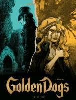 Golden Dogs - T4: Quatre, par Stephen Desberg, Griffo