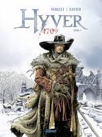 Hyver 1709 - T1: Livre I, par Nathalie Sergeef et Philippe Xavier, Philippe Xavier