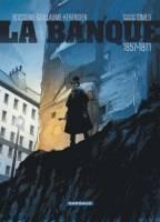 La Banque - T3: , par Pierre Boisserie et Philippe Guillaume, Malo Kerfriden