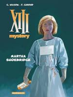 XIII Mystery - T8: Martha Shoebridge, par Frank Giroud, Colin Wilson